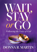 Wait, Stay or Go