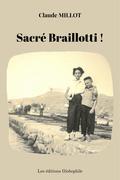 Sacré Braillotti !