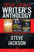 True Crime Writers Anthology, Volume One
