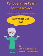 Perioperative Pearls for the Novice