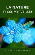 La nature et ses merveilles (traduit)