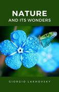 Nature and its wonders (translated)