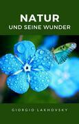 Natur und seine wunder (übersetzt)