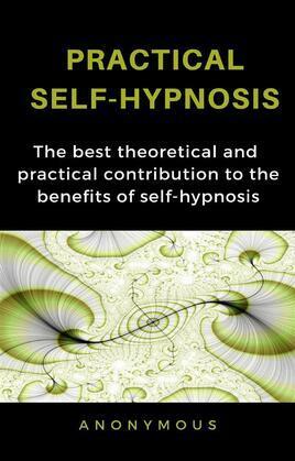 Practical self-hypnosis (translated)