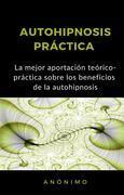 Autohipnosis práctica (traducido)