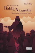 À la découverte du Rabbi de Nazareth