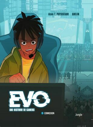 EVO, A gamers' story  - Tome 1 - Connexion