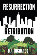 Resurrection to Retribution