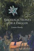 Kugelach Stones for a Dagger