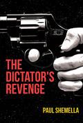 The Dictator's Revenge
