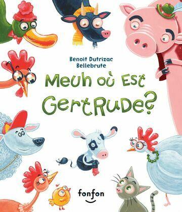 Meuh où est Gertrude ?