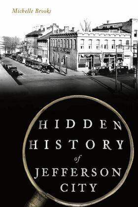 Hidden History of Jefferson City