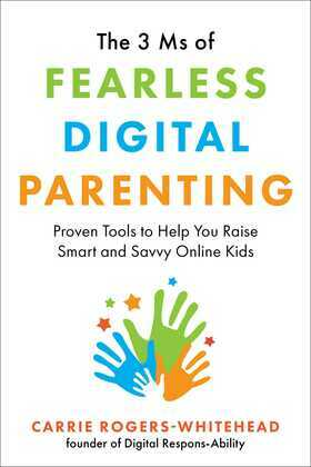 The 3 Ms of Fearless Digital Parenting