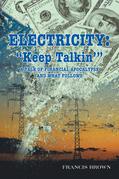 "Electricity: ""Keep Talkin'"""