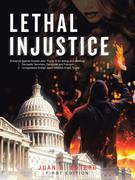 Lethal Injustice