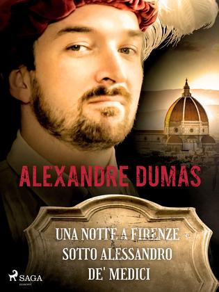 Una notte a Firenze sotto Alessandro de' Medici