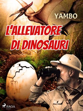 L'allevatore di dinosauri