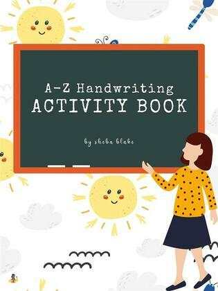 A-Z Animals Handwriting Practice Activity Book for Kids Ages 3+ (Printable Version)