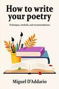 How To Write Your Poetry