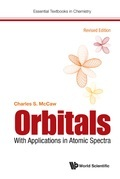 Orbitals: With Applications In Atomic Spectra (Revised Edition)