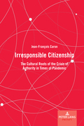 Irresponsible Citizenship
