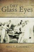 Dry Glass Eyes