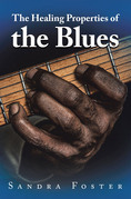 The Healing Properties of the Blues