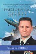Presidential Spirit