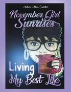 November Girl Sunrises