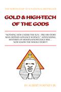 Gold & High-Tech of the Gods
