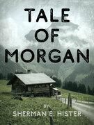 Tale of Morgan