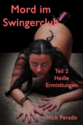 Mord im Swingerclub Teil 2