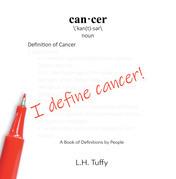I Define Cancer!
