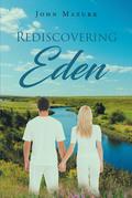 Rediscovering Eden
