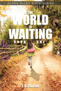 The World is Waiting