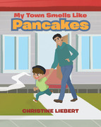 My Town Smells Like Pancakes