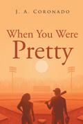 When You Were Pretty
