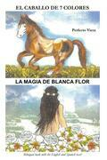 The Horse of Seven Colors-White Flower's Magic
