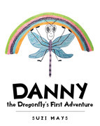 Danny the Dragonfly's First Adventure