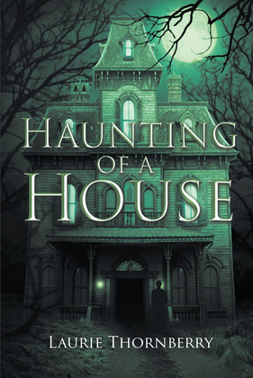 Haunting of a House