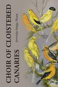 Choir of Cloistered Canaries