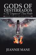 Gods of Desterrados &  the Vengeance of Tunui Realm
