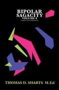 Bipolar Sagacity Volume 8