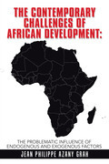 The Contemporary Challenges of African Development: