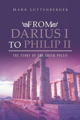 From Darius I to Philip II