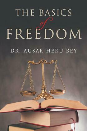 The Basics of Freedom