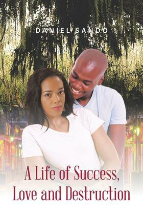 A Life of Success, Love and Destruction