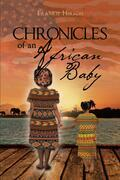 Chronicles of an African Baby