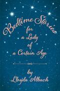 Bedtime Stories for a Lady of a Certain Age