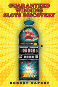 Guaranteed Winning Slots Discovery